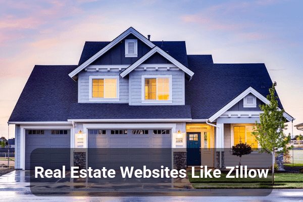 12 Best Real Estate Websites Like Zillow
