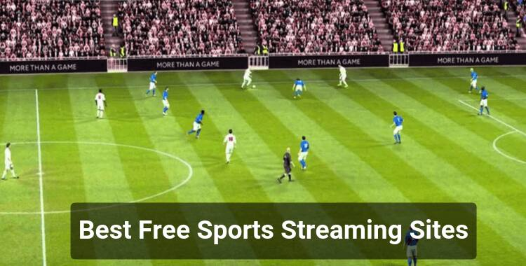 16 Best Free Sports Streaming Sites to Watch LIVE Sports