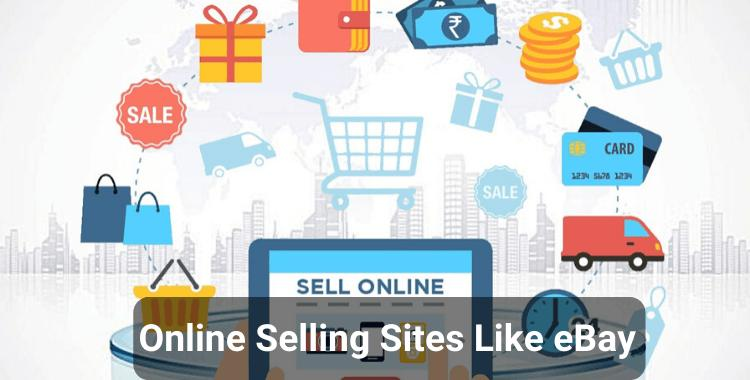 10 Best Online Selling Sites Like eBay