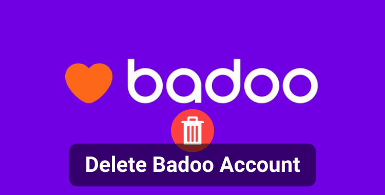 How to Delete Badoo Account Permanently