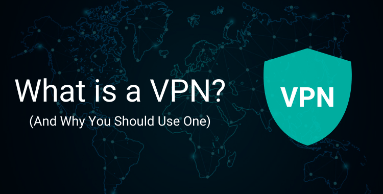 What is a VPN (Virtual Private Network) – The Definitive Guide