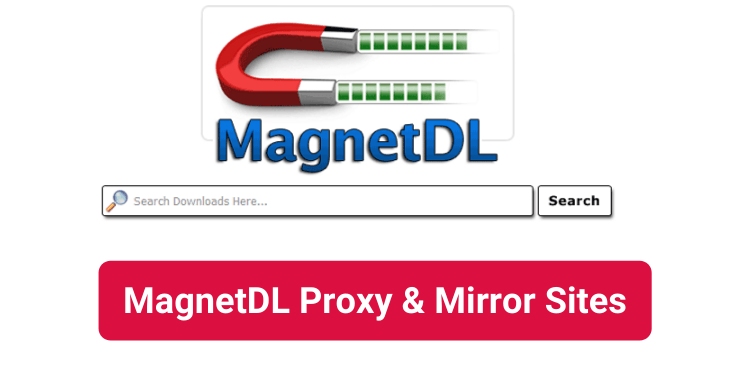 MagnetDL Proxy and Mirror