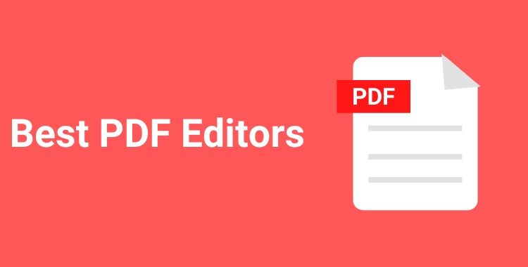 7 Best PDF Editors in 2020 (Free and Paid)