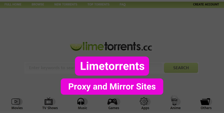 Limetorrents Proxy and Mirror Sites | Limetorrents Unblocked