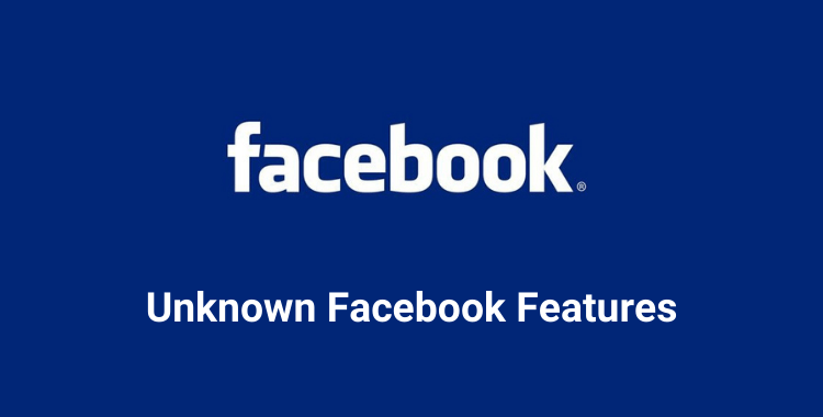 16 Facebook Features That You Never Know Exists