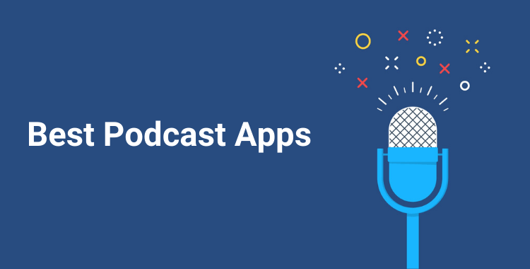10 Best Podcast Apps for Android and iOS