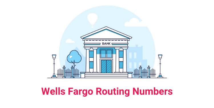 Wells Fargo Routing Numbers List