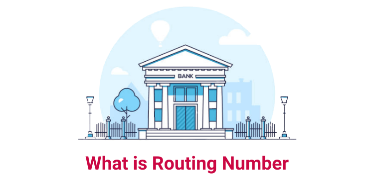 What is Routing Number and Where to Find it