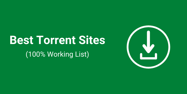 15 Best Torrent Sites in 2021