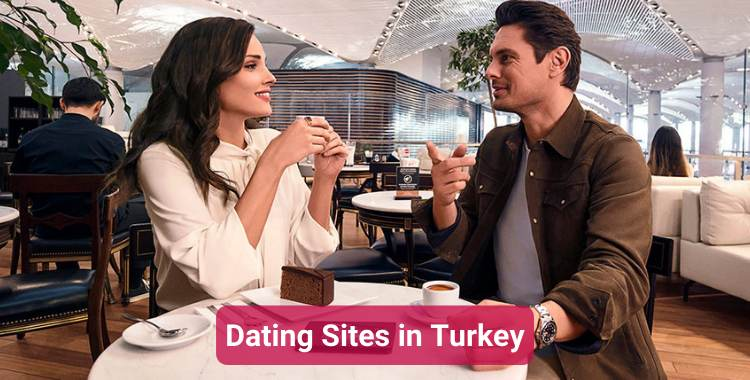 Dating Sites in Turkey