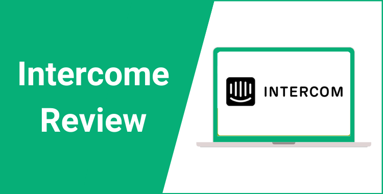 Intercom Review – Features, Pricing, And Free Trial